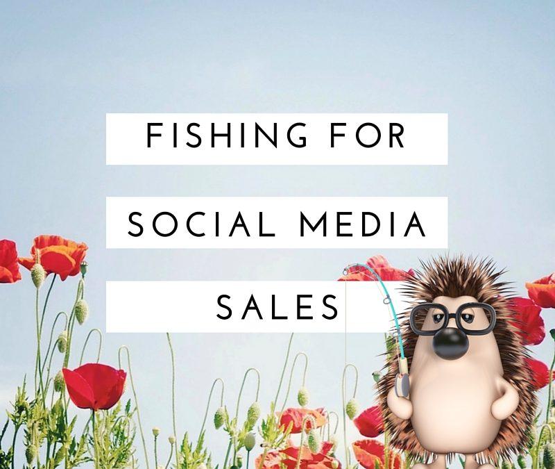 Fishing For Social Media Sales
