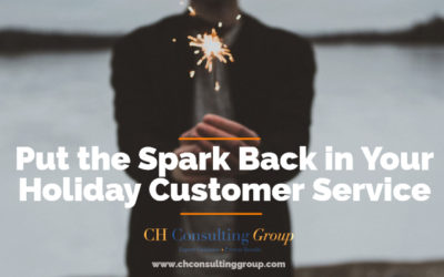 Put the Spark Back in Your Holiday Customer Service