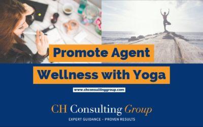 Promote Agent Wellness Through Yoga