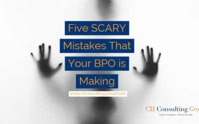 Five Scary Mistakes Your BPO is Making