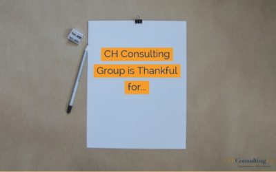 CH Consulting Group is Thankful for…