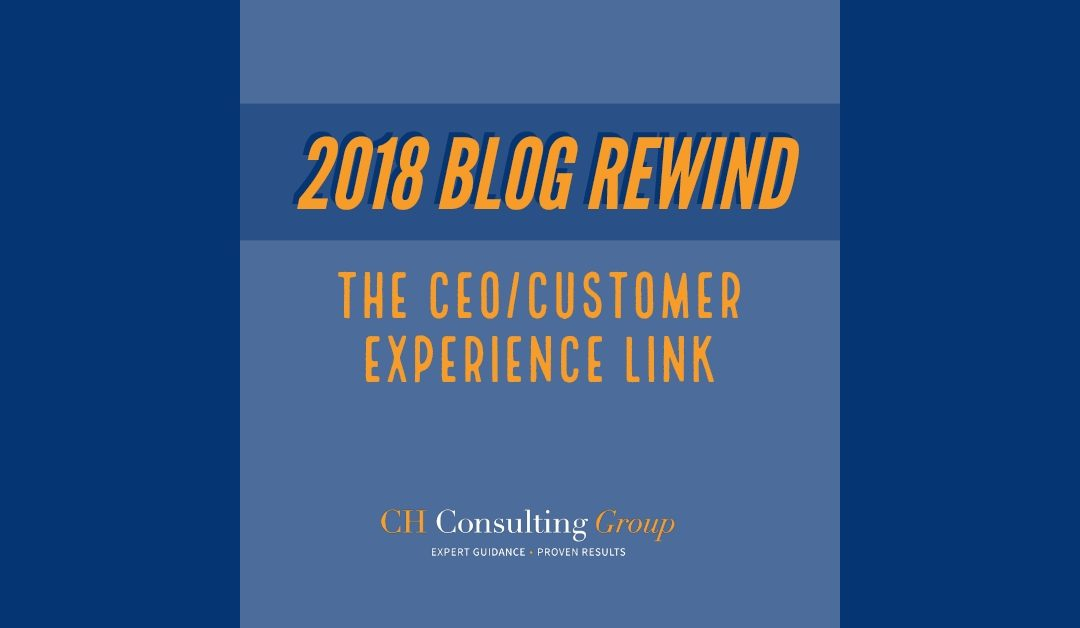Blog Rewind: The CEO/Customer Experience Link