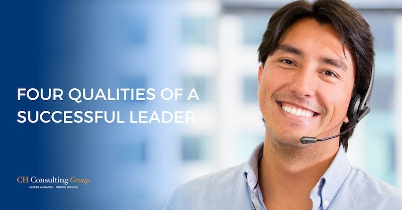 Four Qualities of a Successful Leader