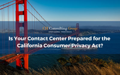 Is Your Contact Center Prepared for the California Consumer Privacy Act?