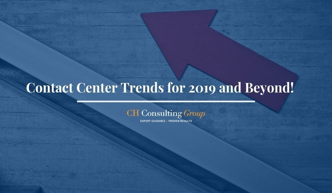 Contact Center Trends for 2019 and Beyond