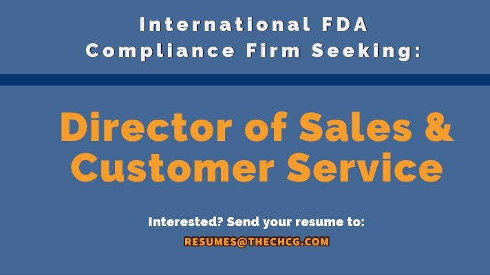 Seeking Director of Sales & Customer Service for International FDA Compliance Firm