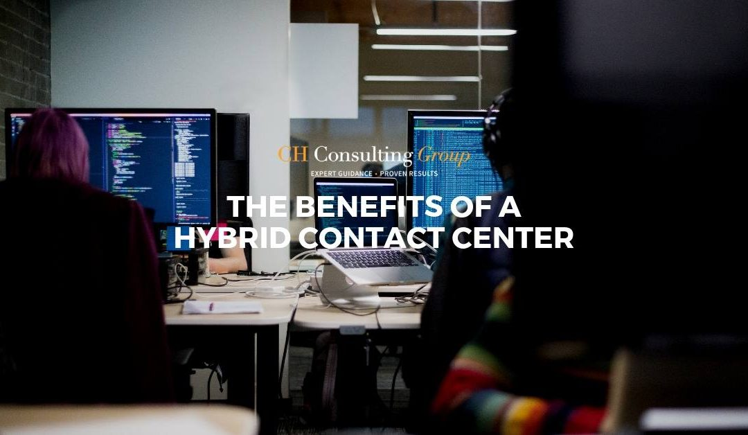 The Benefits of a Hybrid Cloud Contact Center