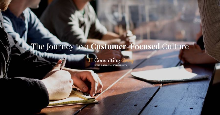 The Journey to a Customer-Focused Culture