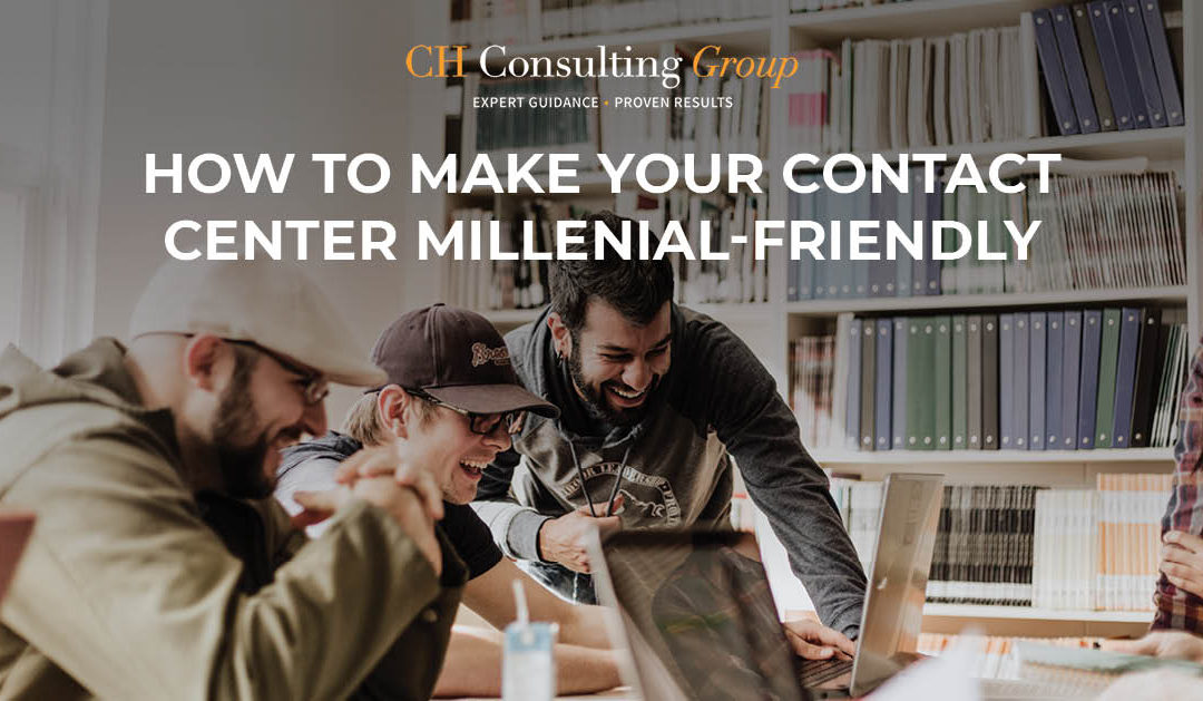 How to Make Your Contact Center Millennial-Friendly