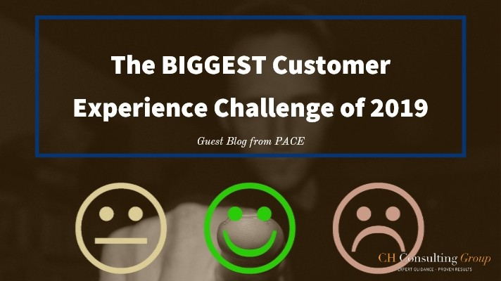 The Biggest Customer Experience Challenge of 2019