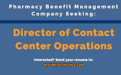 Seeking Director of Contact Center Operations for Pharmacy Benefit Management Company