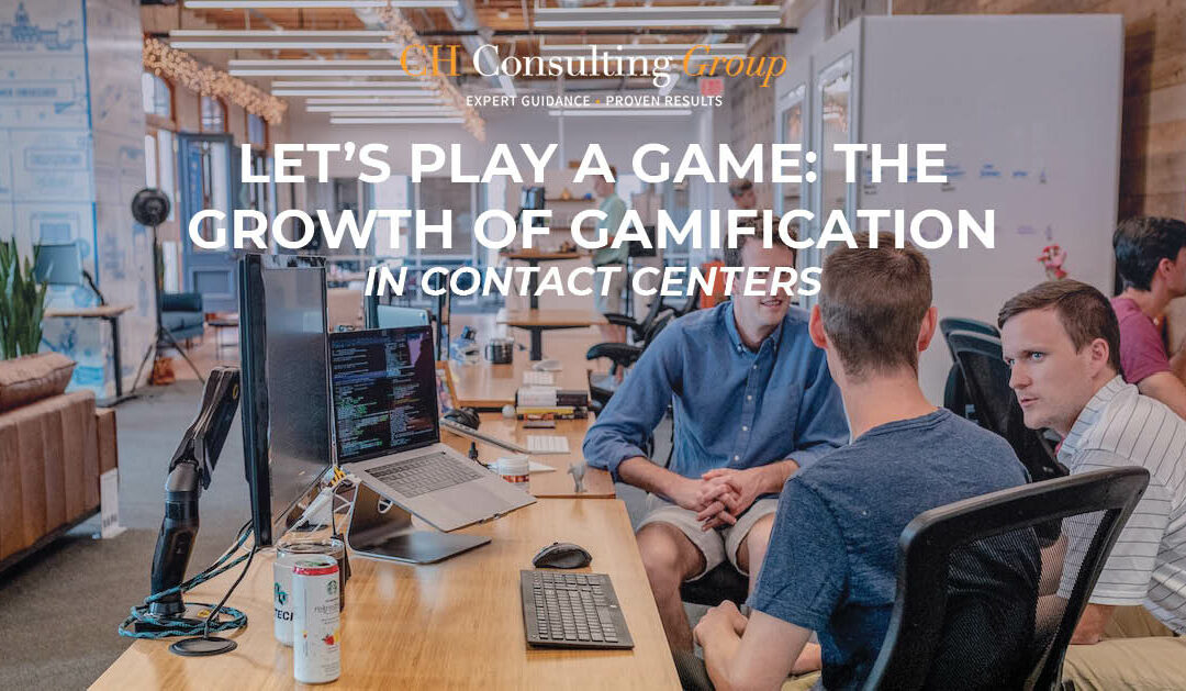 Let's Play a Game: The Growth of Gamification in Contact Centers