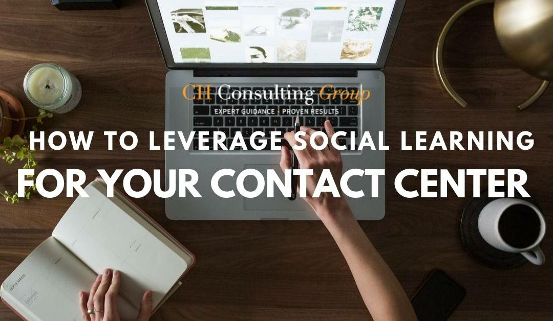 How to Leverage Social Learning for Your Contact Center