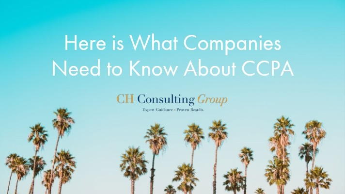 Here is What Companies Need to Know About CCPA