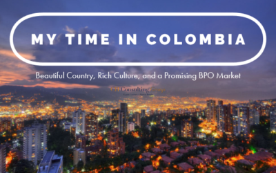 My Time in Colombia: Beautiful Country, Rich Culture, and a Promising BPO Market