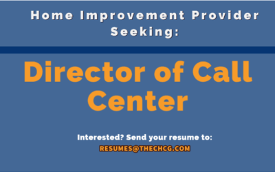 Seeking Director of Call Center for Home Improvement Provider