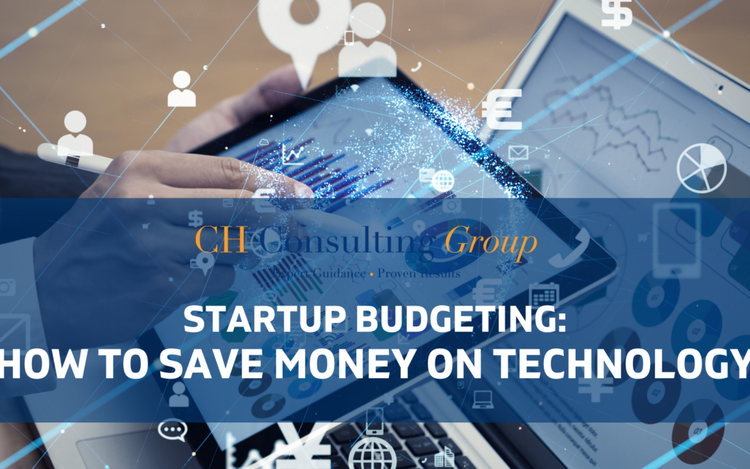 Startup Budgeting: How to Save Money on Technology